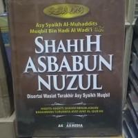 Shahih Asbabun Nuzul dan Wasiat Syaikh Muqbil