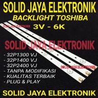 BACKLIGHT LED TOSHIBA 32P1300 VJ 32P1400 VJ 32P2400 3V 6K BL LAMPU TV