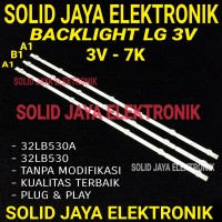 BACKLIGHT TV LED LG 32LB530A 32LB530 A BL 32LB 32 LB 3V 7K LAMPU
