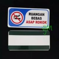 sign board acrylic ruangan bebas asap rokok, sign label akrilik