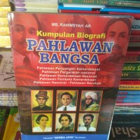 buku terbaru KUMPULAN BIOGRAFI PAHLAWAN BANGSA