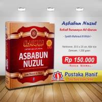 Buku Asbabun Nuzul - Penjelasan Lengkap Sebab Turunnya Al Quran