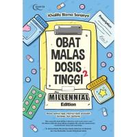 Obat Malas Dosis Tinggi For Millennial Edition - Khalifa Bisma Sanjaya