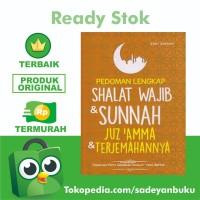 Pedoman Shalat Lengkap Shalat Wajib dan Sunnah Juzamma & Terjemahannya