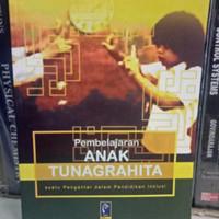 BUKU ORI PEMBELAJARAN ANAK TUNAGRAHITA By Prof Dr Bandi Delphie