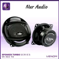 Speaker Coaxial Venom Turbo VX 403 TO - 4 inch - Nur Audio