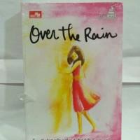 NOVEL ASRI TAHIR - OVER THE RAIN