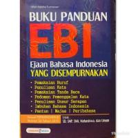 Buku Ekonomi Buku Panduan EBI Ejaan Bahasa Indonesia Yg Di Sempurnakan