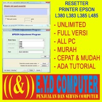 RESSETER EPSON L380 L383 L385 L485 UNLIMITED BANYAK PC RESETTER ALL PC