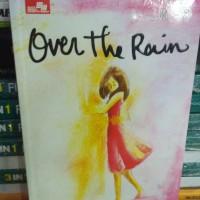 OVER THE RAIN. by Asri Tahir