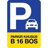 (CUSTOM) RAMBU PARKIR MOBIL KHUSUS - 35X50CM SIGNAGE