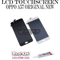BONUS LEM B7000 LCD TOUCHSCREEN OPPO A57 ORIGINAL NEW