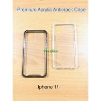 Iphone 11 Anticrack / Anti Crack / ACRYLIC Case Premium Quality