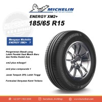 185/65 15 Ban Michelin Energy XM2 Plus R15 Avanza Ertiga Grand Livina