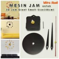 Mesin Jam Dinding 3D Giant Wall Clock Size SMALL Diameter 40 cm