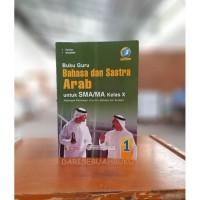 Buku Guru Bahasa & Sastra Arab SMA/MA X Peminatan K-13 - Yrama Widya