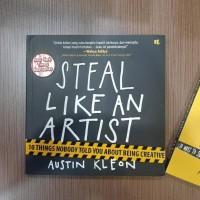 Promo Buku Austin Kleon - Steal Like An Artist & Show Your Work! Best