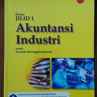 Buku Akuntansi BUKU BSE SMK JILID 1 : AKUNTANSI INDUSTRI untuk Sekolah