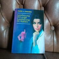 Novel Maria A. Sardjono Lembayung di Langit Lembayung di Mataku