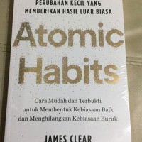 Self Improvement & Development Buku Atomic Habit edisi bahasa