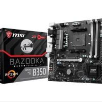 MURAH PROMO BESAR MSI B350M Bazooka AM4 AMD Promontory