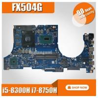 laptop Motherboard For ASUS FX504G FX504GM FX504GE FX504GF FX504GD Ma