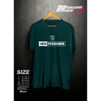 Kaos T-shirt Baju Kita Persibaya Kualitas Distro Terbaru