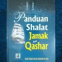 PANDUAN SHALAT JAMAK DAN QASHAR - Syaikh Bin Baz