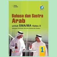 Bahasa dan Sastra Arab Kelas X SMA/MA Peminatan Kurikulum 2013 Revisi