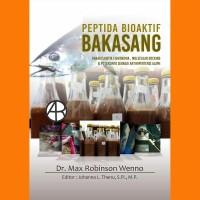 Peptida Bioaktif Bakasang (Karakteristik Fisikokimia, Molecular Docki