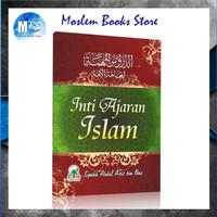 Inti Ajaran Islam Syaikh Abdul Aziz Bin Baz