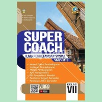 Buku Super Coach Ilmu Pengetahuan Sosial SMP/MTs Kelas VII K13 REVISI