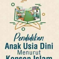 Buku Pendidikan Anak Usia Dini Menurut Konsep Islam - M Ihsan D