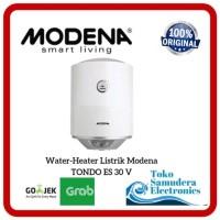 Water Heater Listrik Modena TONDO ES 30 V ES30V Best Deals