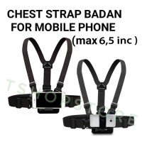 Body Chest Strap + Mounting Holder for Smartphone Mobile Handphone