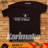 Kaos Baju Gadget Vivo V15 V15 Pro Camera Kaos Handphone - Karimake