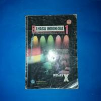 Buku Bahasa Indonesia Untuk SMK Kelas 1 BSE