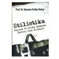 Buku Stilistika Kajian Puitika Bahasa, Sastra, dan Budaya