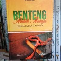 Buku Benteng Akidah Aswaja Terjemah Hushun Al Hamidiyah Original