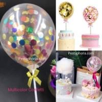 Cake Topper Balon Latex 5 inch isi Confetti u/ Hiasan Kue