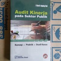 Original | Buku AUDIT KINERJA pada Sektor Publik | I Gusti Agung Rai