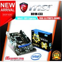 Motherboard MSI H81M-E33 LGA 1150 NEW GARANSI RESMI
