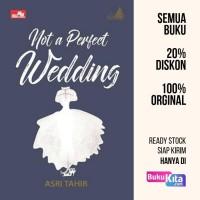 Buku Le Mariage: Not a Perfect Wedding oleh Asri Tahir