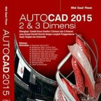 Autocad 2015 2 & 3 Dimensi - Mhd Daud Pinem
