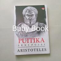 Puitika Seni Puisi : Dilengkapi komentar tiga filsuf - Aristoteles