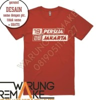 Kaos Tshirt Baju Combed 30S Distro Persija 1928 Jakmania JErsey Futsal