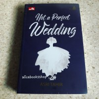 [NOVEL] LE MARIAGE: NOT A PERFECT WEDDING by Asri Tahir