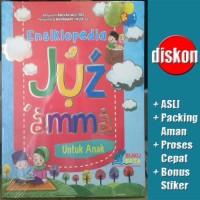 Ensiklopedia Juz Amma Untuk Anak - Aminah Mustari