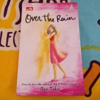Novel Wattpad Over The Rain - Asri Tahir