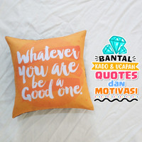 Bantal Kado & Hadiah Tema Quotes Motivasi 30x30cm - Ready - NO PO